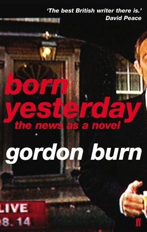 born-yesterday-the-news-as-a-novel