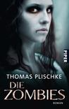 Die Zombies by Thomas Plischke