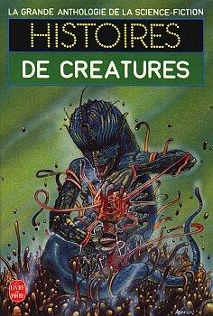 Histoires de Créatures por Jacques Goimard, Gérard Klein, Demetre Ioakimidis
