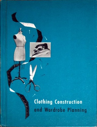 Clothing Construction and Wardrobe Planning