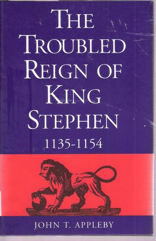 the-troubled-reign-of-king-stephen