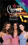 Spirit of the Wolf (Charmed, #12)