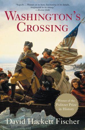 Washington's Crossing by David Hackett Fischer