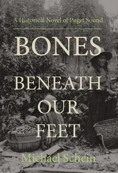 Bones Beneath Our Feet by Michael  Schein
