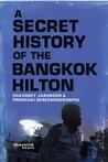A Secret History of the Bangkok Hilton