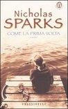 Come la prima volta by Nicholas Sparks