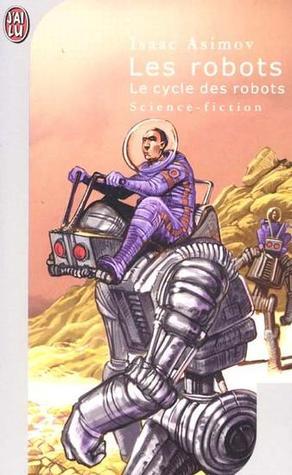 Les Robots by Isaac Asimov