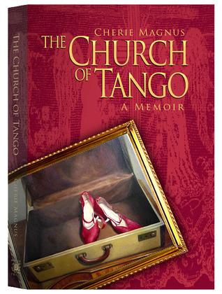 the-church-of-tango-a-memoir