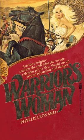 Warrior's Woman by Phyllis Leonard
