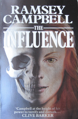 The influence by Ramsey Campbell