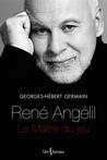 René Angélil: Le Maître du jeu