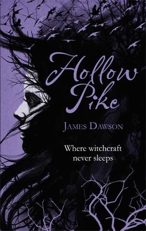 Hollow Pike by James Dawson