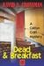 Dead and Breakfast by David A. Crossman