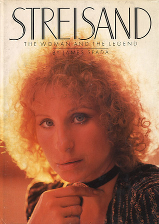 Streisand: the woman and the legend