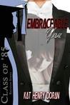 Embraceable You by Kat Henry Doran