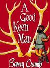 A Good Keen Man