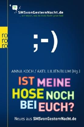 Ist meine Hose noch bei euch? by Anna Koch