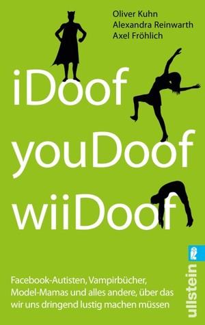 I Doof, You Doof, Wii Doof Facebook Autisten, Vampirbücher, M... by Oliver Kühn