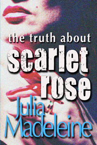 the-truth-about-scarlet-rose