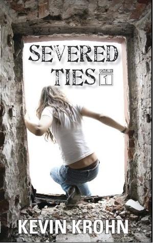 Severed Ties (Volume I)