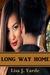 Long Way Home - A Novella