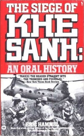 The Siege Of Khe Sanh: An Oral History