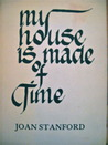 My House is Made of Time