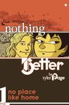 Nothing Better by Trina Robbins