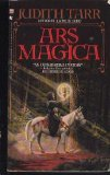 Ars Magica by Judith Tarr