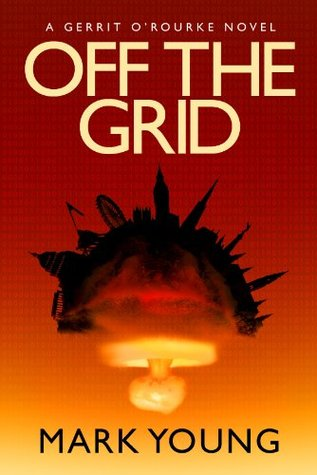 Off the Grid by Mark  Young