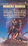 A Man Called Milo Morai (Horseclans, #14)