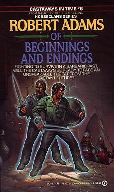 Of Beginnings and Endings by Robert   Adams
