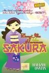 Damai Aku dalam Haruman Sakura by Hafizul Osman