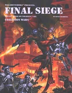 Rifts Coalition Wars 6; Siege on Tolkeen: Final Siege