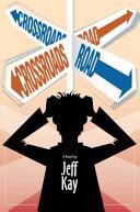 Crossroads Road by Jeff Kay