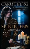 The Spirit Lens (Collegia Magica, #1)