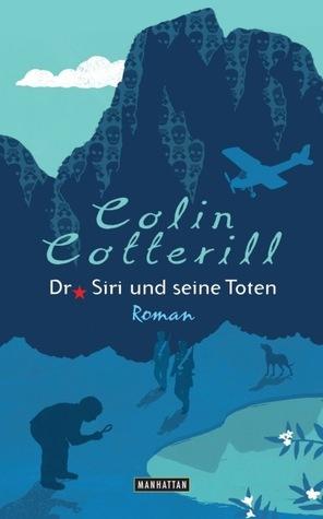 Dr. Siri und seine Toten by Colin Cotterill