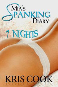 Mia's Spanking Diary by Kris Cook