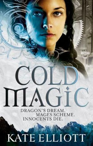 Ebook Cold Magic by Kate Elliott DOC!