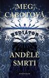 Andělé smrti by Meg Cabot