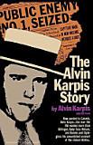 The Alvin Karpis Story by Alvin Karpis