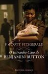O Estranho Caso de Benjamin Button by F. Scott Fitzgerald