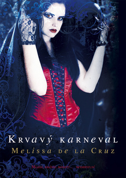 Ebook Krvavý karneval by Melissa de la Cruz PDF!
