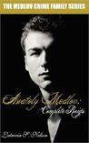 Anatoly Medlov: Complete Reign (The Medlov Crime Family, #3)