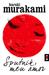 Sputnik, Meu Amor by Haruki Murakami