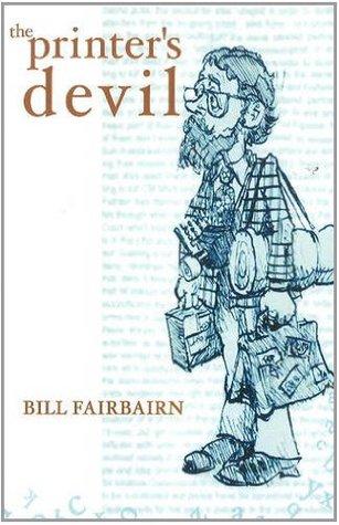 The Printer's Devil by Bill FairBairn
