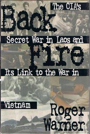 Back Fire: The CIA's Secret War in Laos and Its Link to the War in Vietnam