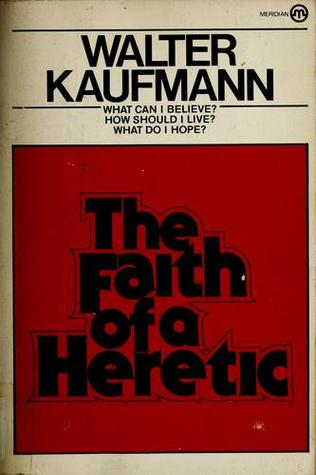 The Faith of a Heretic (ePUB)