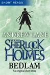 Bedlam (Young Sherlock Holmes, #3.5)