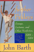 Further Fridays: Essays, Lectures, and Other Nonfiction, 1984 - 1994